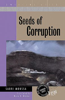 Seeds of Corruption, Sabri Moussa