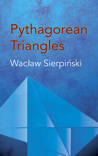 Pythagorean Triangles, Waclaw Sierpinski