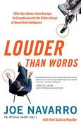 Louder Than Words, Joe Navarro, Toni Sciarra Poynter