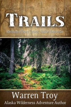 Trails, Warren Troy