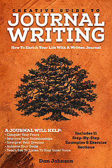Creative Guide To Journal Writing, Dan Johnson