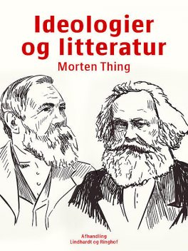 Ideologier og litteratur, Morten Thing