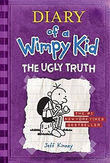 5. Diary of a Wimpy Kid – The Ugly Truth, Book 5, Jeff Kinney