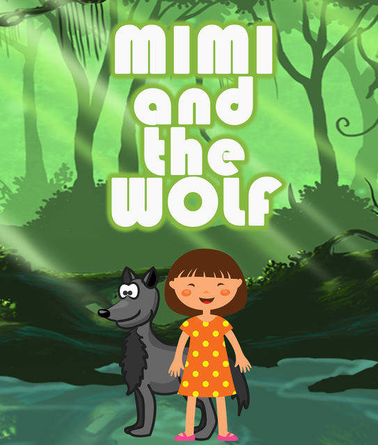 Mimi and the Wolf, Speedy Publishing