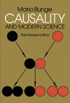 Causality and Modern Science, Mario Bunge