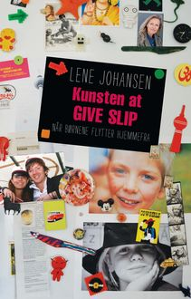 Kunsten at give slip, Lene Johansen