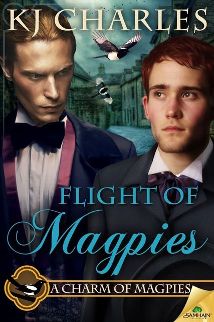 Flight of Magpies (A Charm of Magpies), KJ Charles