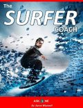 The Surfer Coach, Aaron Wisewell
