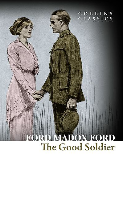 The Good Soldier, Ford Madox