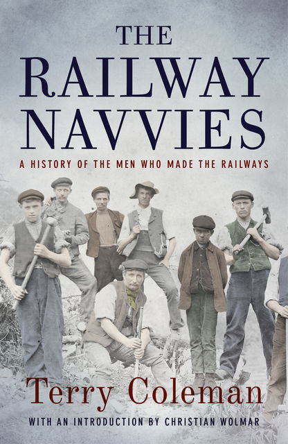 The Railway Navvies, Terry Coleman