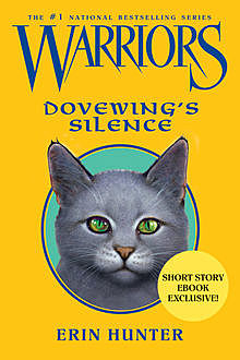 Warriors: Dovewing's Silence, Erin Hunter