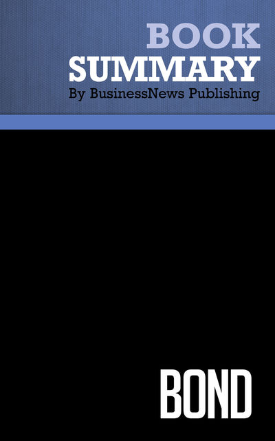 Summary: Bond – Terence Maher, BusinessNews Publishing