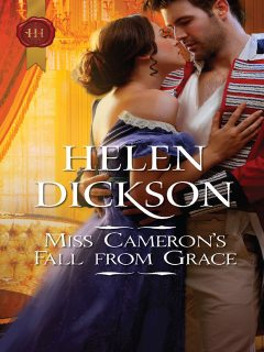 Miss Cameron's Fall from Grace, Helen Dickson