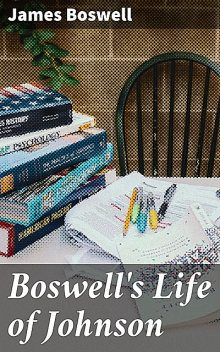 Life of Johnson, James Boswell