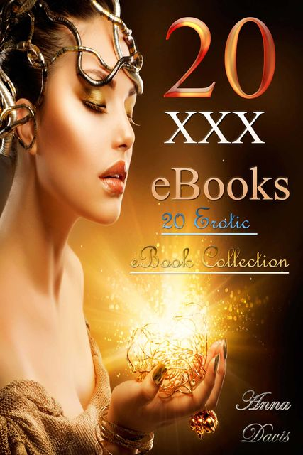20 XXX eBooks: 20 Erotic eBook Collection, Davis Anna
