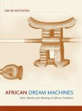 African Dream Machines, Anitra Nettleton