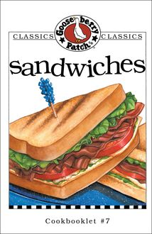 Sandwiches Cookbook, Gooseberry Patch