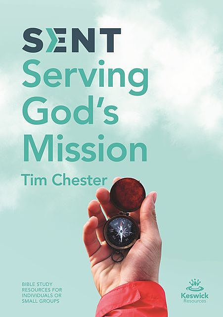 Sent, Tim Chester