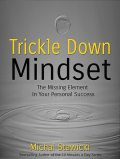 Trickle Down Mindset, Michal Stawicki