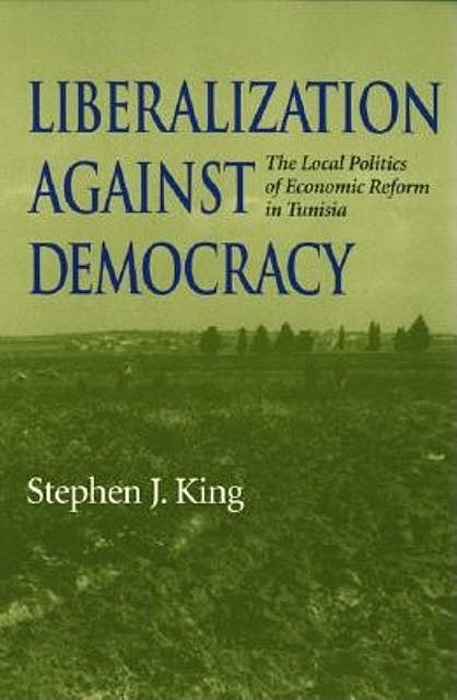 Liberalization against Democracy, Stephen King