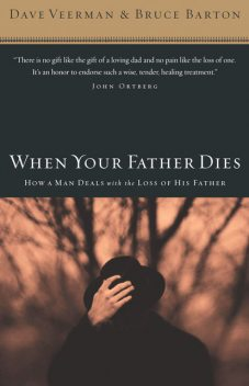 When Your Father Dies, Bruce Barton, Dave Veerman