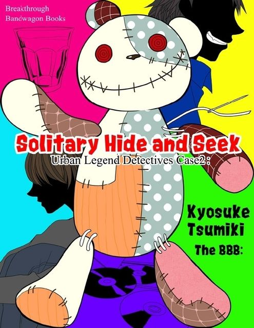 Urban Legend Detectives Case 2: Solitary Hide and Seek, Kyosuke Tsumiki