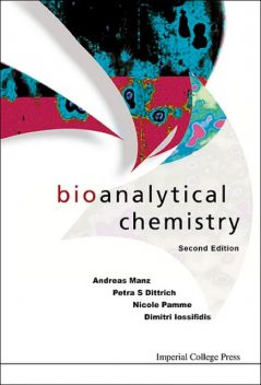 Bioanalytical Chemistry, Andreas Manz, Dimitri Iossifidis, Nicole Pamme, Petra S Dittrich