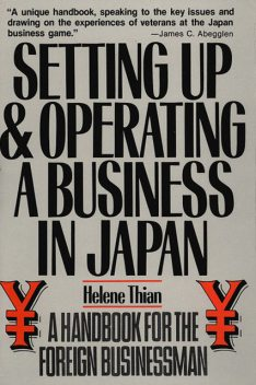 Setting Up & Operating a Business in Japan, Helene Thian