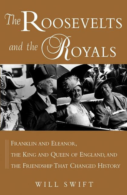 The Roosevelts and the Royals, Will Swift