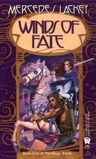 Winds of Fate, Mercedes Lackey