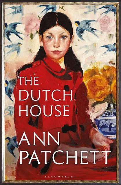 The Dutch House, Ann Patchett