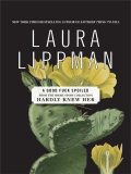 A Good Fuck Spoiled, Laura Lippman
