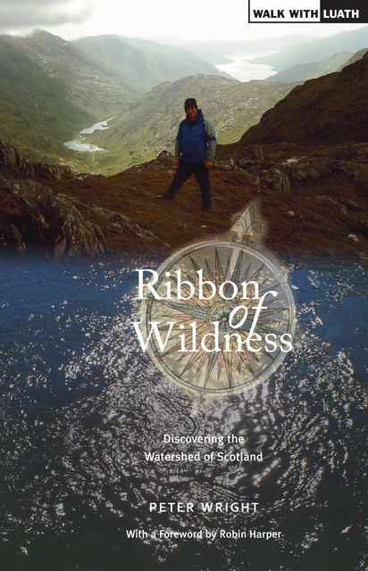 Ribbon of Wildness, Peter Wright