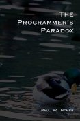 The Programmer's Paradox,