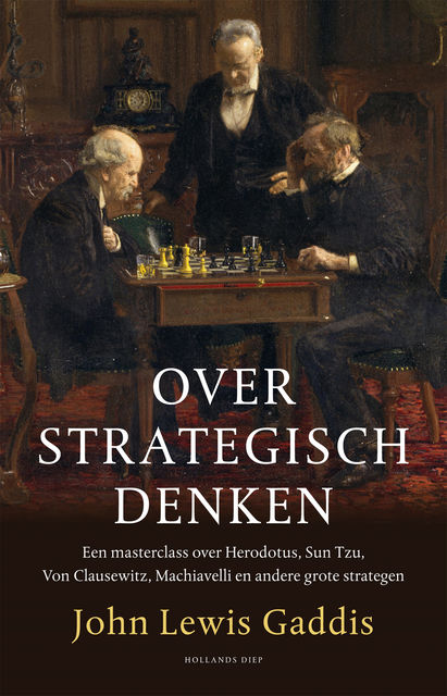 Over strategisch denken, John Lewis Gaddis