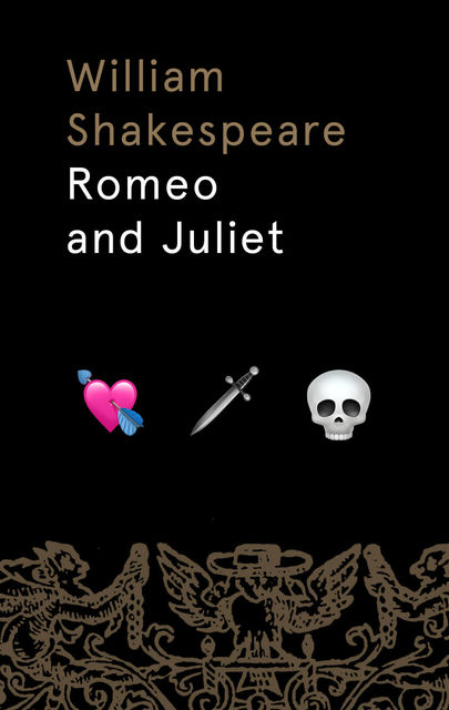 The Tragedy of Romeo and Juliet, William Shakespeare