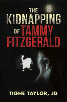 The Kidnapping of Tammy Fitzgerald, JD, Tighe Taylor