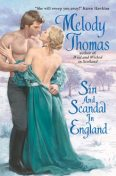 Sin and Scandal in England, Melody Thomas