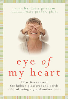 Eye of My Heart, Barbara Graham