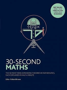 30-Second Maths, Richard Brown