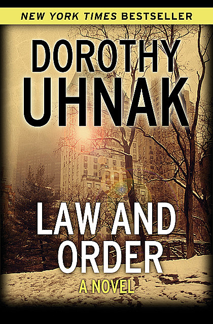 Law and Order, Dorothy Uhnak