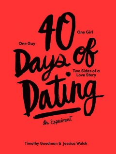 40 Days of Dating, Jessica Walsh, Timothy Goodman