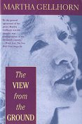 The View from the Ground, Martha Gellhorn