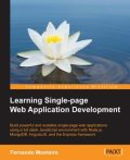 Learning Single-page Web Application Development, Fernando Monteiro