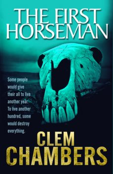 The First Horseman, Clem Chambers