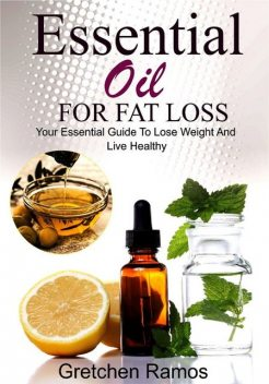Essential Oils For Fat Loss, Gretchen Ramos