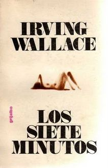 Los Siete Minutos, Irving Wallace