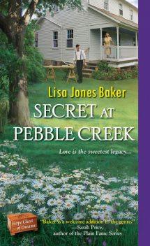 Secret at Pebble Creek, Lisa Baker
