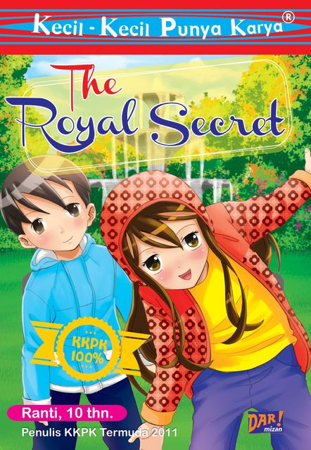 THE ROYAL SECRET, Tasnima Ranti Weningtiyas