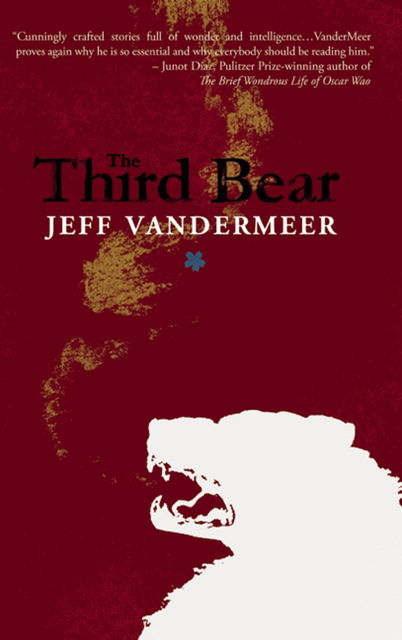 The Third Bear, Jeff Vandermeer